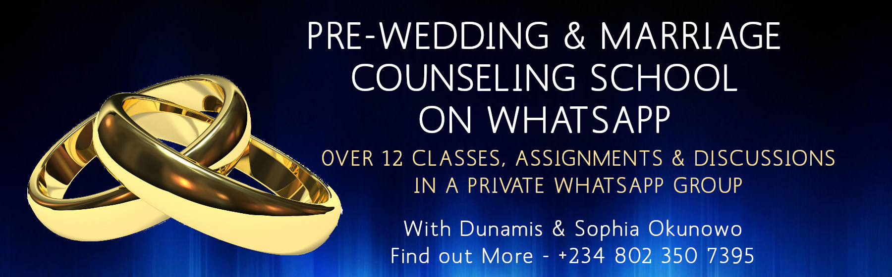 PRE-WEDDING & MARRIAGE COUNSELING SCHOOL - For those whose wedding is near or just ahead