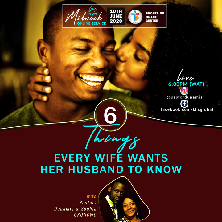 Six Things Every Wife Wants Her Husband To Know - Part One